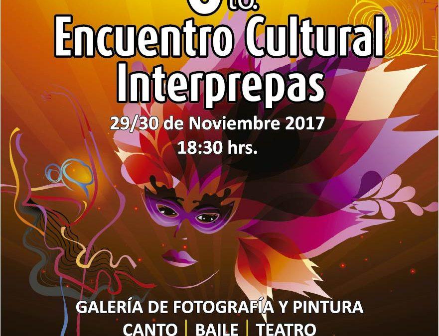 Sexto Encuentro Cultural Interprepas