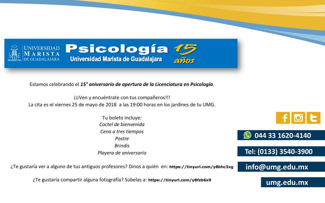 Licenciatura en Psicología 15° Aniversario.