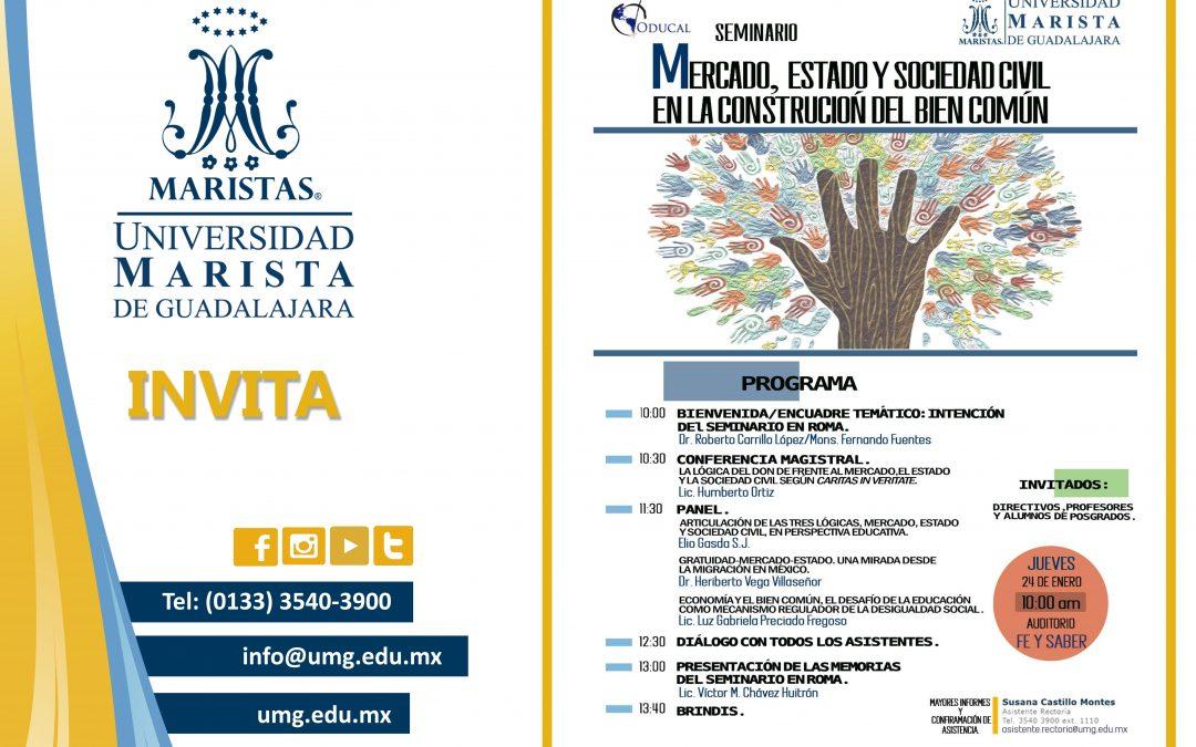 """Seminario:  """"Mercado, estado y sociedad civil en la construcción del bien común""""."""