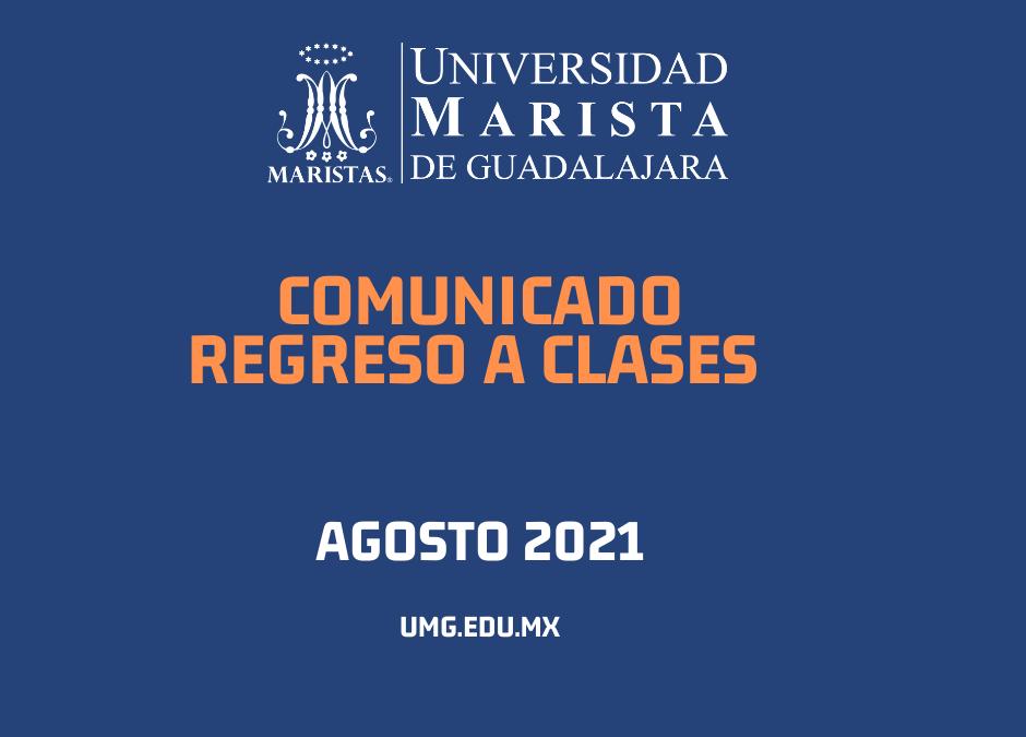 Comunicado regreso a clases agosto 2021