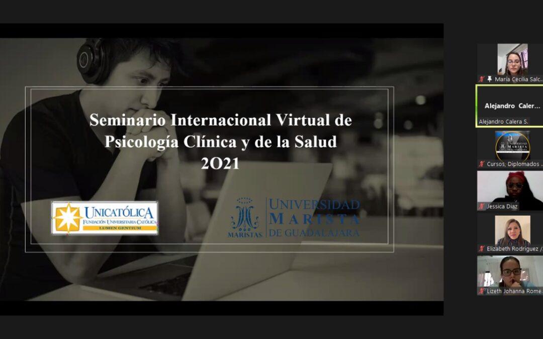 Universidad Marista de Guadalajara y Fundación Universitaria Católica Lumen Gentium de Colombia inauguran el Seminario Internacional Virtual de Psicología Clínica y de Salud.